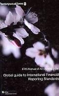 IFRS Manual of Accounting: Global Guide to International Financial Reporting Standards