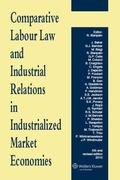 Comparative Labour Law and Industrial Relations in Indust 2010 Ed