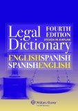 English/Spanish and Spanish/English Legal Dictionary (English and Spanish Edition)