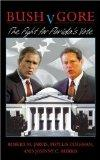 Bush V. Gore The Fight for Florida's Vote