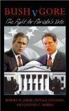 Bush V. Gore, the Fight for Florida's Vote