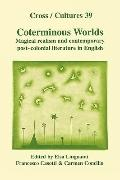 Coterminous Worlds: Magical Realism and Contemporary Post-Colonial Literature in English - E...