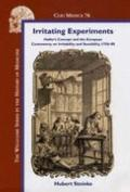Irritating Experiments Haller's Concept and the European Controversy on Irritability and Sen...