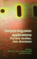 Corpus-linguistic applications: Current studies, new directions. (Language & Computers)