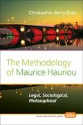 Methodology of Maurice Hauriou : Legal, Sociological, Philosophical