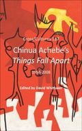 Chinua Achebe¿s Things Fall Apart : 1958-2008