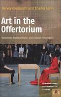 Art in the Offertorium : Narcissism, Psychoanalysis, and Cultural Metaphysics