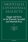 Egypt and Syria in the Fatimid, Ayyubid and Mamluk Eras VI : Proceedings of the 14th and 15t...