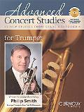 Advanced Concert Studies for Trumpet: 19 New Studies from Grade 4 Through 6