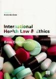 International Health Law and Ethics: Basic Documents