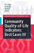 Community Quality-of-Life Indicators: Best Cases III