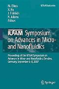 IUTAM Symposium on Advances in Micro- and Nanofluidics: Proceedings of the IUTAM Symposium o...