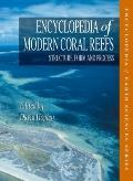 Encyclopedia of Modern Coral Reefs: Structure, Form and Process (Encyclopedia of Earth Scien...