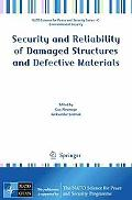 Security and Reliability of Damaged Structures and Defective Materials (NATO Science for Pea...