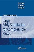 Large Eddy Simulation for Compressible Flows (Scientific Computation)