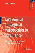 An Informal Conceptual Introduction to Turbulence: Second Edition of An Informal Introductio...