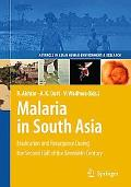 Malaria in South Asia: Eradication and Resurgence During the Second Half of the Twentieth Ce...