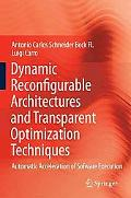 Dynamic Reconfigurable Architectures and Transparent Optimization Techniques: Automatic Acce...