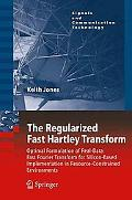 The Regularized Fast Hartley Transform: Optimal Formulation of Real-Data Fast Fourier Transf...