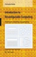 Introduction to Reconfigurable Computing : Architectures, Algorithms, and Applications