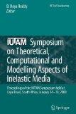 IUTAM Symposium on Theoretical, Computational and Modelling Aspects of Inelastic Media: Proc...