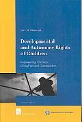 Developmental and Autonomy Rights of Children: Empowering Children, Caregivers and Communities