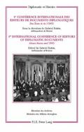 8e Conference Internationale Des Editeurs De Documents Diplomatique / 8th International Conf...