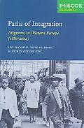 Paths of Integration Migrants in Western Europe (1880-2004)
