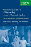 Acquisition and Loss of Nationality Comparative Analyses Policies and Trends in 15 European ...