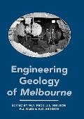 Engineering Geology of Melbourne Proceedings of the Seminar on Engineering Geology on Melbou...