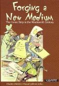 Forging a New Medium The Comic Strip in the Nineteenth Century