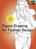 Figure Drawing for Fashion Design (Fashion & Textiles)