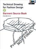 Technical Drawing for Fashion Design - Volume 2 (Fashion Textiles)