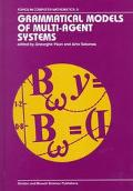 Grammatical Models of Multi-Agent Systems
