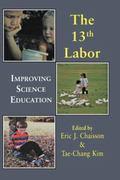 Thirteenth Labor Improving Science Education