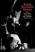 Polish Romantic Drama Three Plays in English Translation