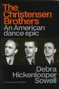 Christensen Brothers An American Dance Epic