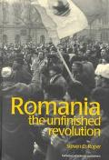 Romania The Unfinished Revolution
