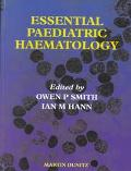 Essential Paediatric Haematology