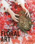 International Floral Art 2012-2013