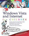 Windows Vista and Internet for Children: The Best Book About Computers for Kids Grade 3 and Up