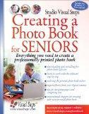 Creating a Photo Book for Seniors (Computer Books for Seniors series)