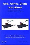 Gels, Genes, Grafts And Giants Festschrift On The Occasion Of The 70th Birthday Of Allan S. ...