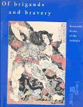 Of Brigands and Bravery Kuniyoshi's Heroes of the Suikoden