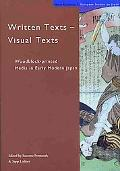 Written Texts - Visual Texts Woodblock-Print Media in Early Modern Japan
