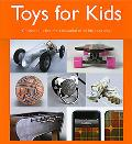 Toys for Kids: Childhood is the Most Beautiful of All Life's Seasons