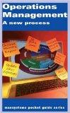 Operations Management: A New Process (Mansystems Pocket Guide S.)
