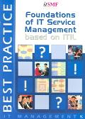 Foundations of IT Service Management based on ITIL