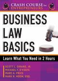 Business Law Basics : Learn What You Need in 2 Hours