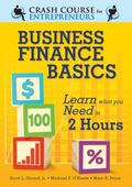 Business Finance Basics : Learn What You Need to Know in 2 Hours